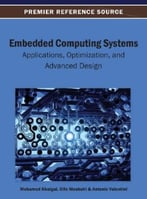 Embedded Computing Systems: Applications, Optimization, And Advanced Design