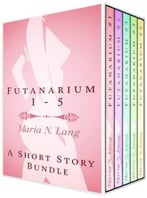 Futanarium 2: An Erotic Short Story Bundle