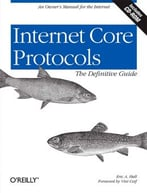 Internet Core Protocols: The Definitive Guide: Help For Network Administrators