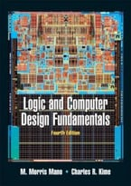 Logic And Computer Design Fundamentals, 4 Edition