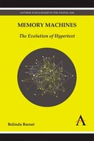 Memory Machines: The Evolution Of Hypertext