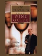 Oz Clarke'S Pocket Wine Guide 2002