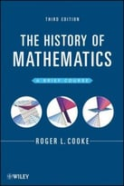 The History Of Mathematics: A Brief Course, 3 Edition