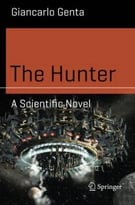 The Hunter: A Scientific Novel
