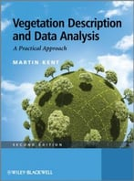 Vegetation Description And Data Analysis: A Practical Approach, 2 Edition