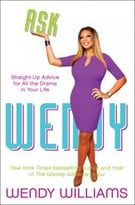 Ask Wendy: Straight-Up Advice For All The Drama In Your Life