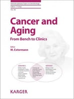 Cancer And Aging: From Bench To Clinics