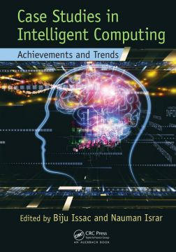 Case Studies In Intelligent Computing: Achievements And Trends