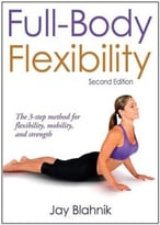 Full-Body Flexibility, 2nd Edition