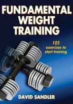Fundamental Weight Training, 2 Edition