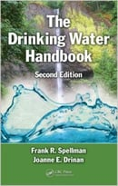 The Drinking Water Handbook, Second Edition