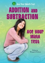 Addition And Subtraction – Ace Your Math Test