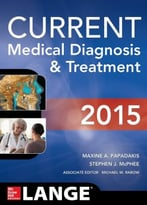 Current Medical Diagnosis And Treatment 2015, 54th Edition
