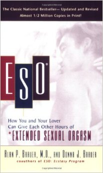 Eso: How You And Your Lover Can Give Each Other Hours Of *Extended Sexual Orgasm