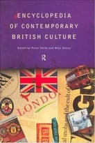 Encyclopedia Of Contemporary British Culture