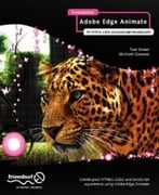 Foundation Adobe Edge Animate: For Html5, Css3, And Javascript Development