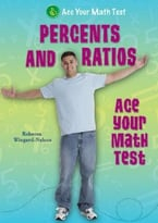 Percents And Ratios  – Ace Your Math Test