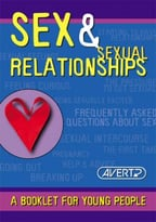Sex And Sexual Relationship: A Booklet For Young People