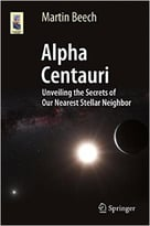 Alpha Centauri: Unveiling The Secrets Of Our Nearest Stellar Neighbor