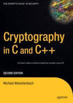 Cryptography In C And C++ (2nd Edition)