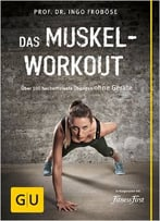 Das Muskel-Workout