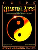 Gurps Martial Arts: Exotic Combat Systems From All Cultures, 2nd Edition