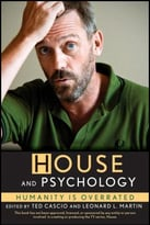 House And Psychology: Humanity Is Overrated