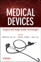 Medical Devices: Surgical And Image-Guided Technologies