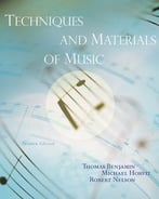 Techniques And Materials Of Music: From The Common Practice Period Through The Twentieth Century