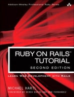 Ruby On Rails Tutorial: Learn Web Development With Rails (2nd Edition)