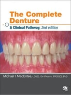 The Complete Denture: A Clinical Pathway, 2 Edition
