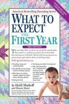 What To Expect The First Year, Third Edition