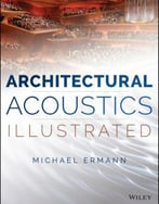 Architectural Acoustics Illustrated, 2nd Edition