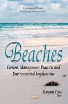 Beaches: Erosion, Management Practices And Environmental Implications