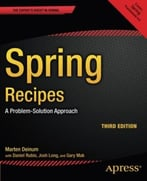 Spring Recipes: A Problem-Solution Approach, 3rd Edition