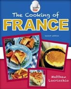 The Cooking Of France, 2nd Edition
