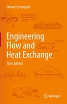 Engineering Flow And Heat Exchange, 3rd Edition
