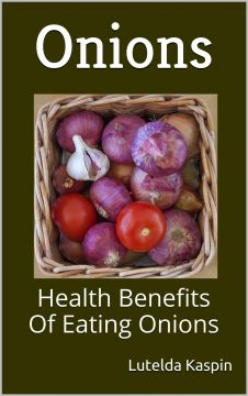 Onions: Health Benefits Of Eating Onions