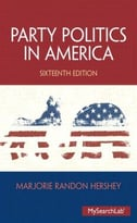 Party Politics In America, 16th Edition