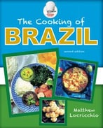 The Cooking Of Brazil, Second Edition