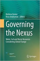 Governing The Nexus: Water, Soil And Waste Resources Considering Global Change