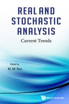 Real And Stochastic Analysis: Current Trends