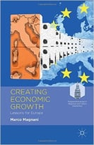 Creating Economic Growth: Lessons For Europe