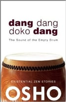 Dang Dang Doko Dang: The Sound Of The Empty Drum