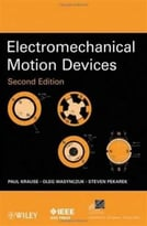 Electromechanical Motion Devices (2nd Edition)
