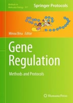 Gene Regulation: Methods And Protocols (Methods In Molecular Biology)