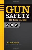 Gun Safety In The Home