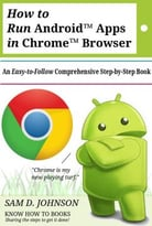 How To Run Androidtm Apps In Chrometm Browser