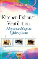 Kitchen Exhaust Ventilation: Adoption And Capture Efficiency Issues