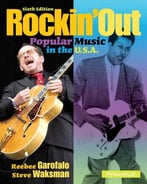 Rockin' Out: Popular Music In The U.S.A. (6th Edition)